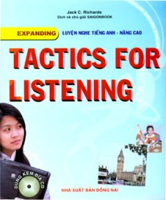 Tactics For Listening - Expanding - Luyện Nghe Tiếng Anh - Nâng Cao (Dùng Kèm 3 Đĩa CD)