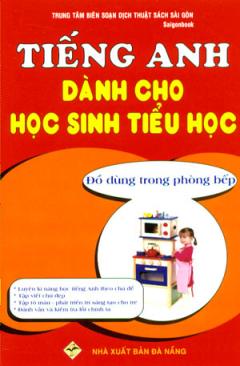 Tiếng Anh Dành Cho Học Sinh Tiểu Học - Đồ Dùng Trong Phòng Bếp