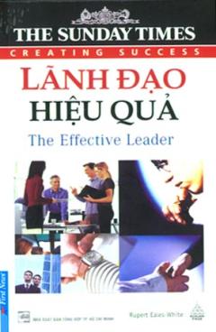 Lãnh Đạo Hiệu Quả - The Effective Leader