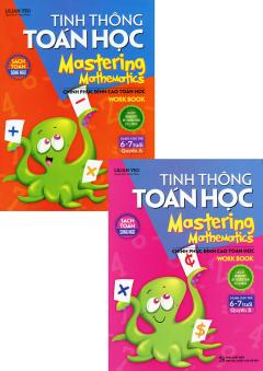Combo Tinh Thông Toán Học - Mastering Mathematics (Dành Cho Trẻ 6-7 Tuổi) - Bộ 2 Cuốn