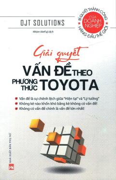 Giải Quyết Vấn Đề Theo Phương Thức Toyota