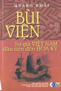 Bùi Viện - Sứ Giả Việt Nam Đầu Tiên Đến Hoa Kỳ