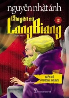 Chuyện Xứ Lang Biang - Tập 2 (Tặng Kèm Sổ Thần Chú)