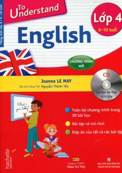 To Understand English - Lớp 4 (Kèm 1 CD)