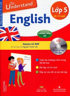 To Understand English - Lớp 5 (Kèm 1 CD)