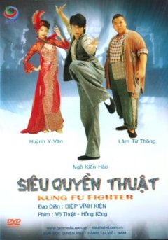 Siêu Quyền Thuật (Phim Võ Thuật Hồng Kông - DVD)