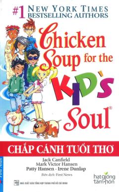 Chicken Soup - Chắp Cánh Tuổi Thơ (Tái Bản 2016)
