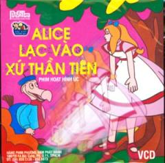 Alice Lạc Vào Xứ Thần Tiên (VCD - Phim Hoạt Hình Úc)