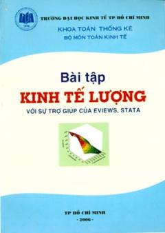 Bài Tập Kinh Tế Lượng (Với Sự Trợ Giúp Của Eviews, Stata)