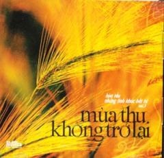 Hoà Tấu Những Tình Khúc Bất Tử Vol.3 - Mùa Thu Không Trở Lại (CD)