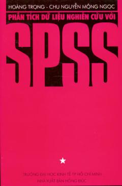 Phân Tích Dữ Liệu Nghiên Cứu Với SPSS - Tập 1