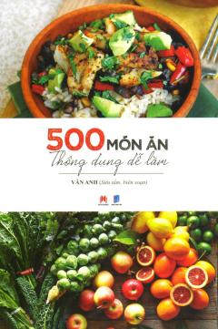 500 Món Ăn Thông Dụng Dễ Làm