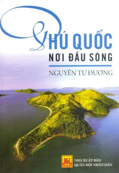Phú Quốc Nơi Đầu Sóng