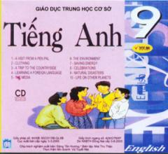 Giáo Dục Trung Học Cơ Sở - Tiếng Anh 9 (CD Đĩa Đôi)