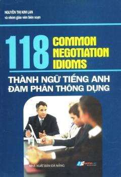 118 Thành Ngữ Tiếng Anh Đàm Phán Thông Dụng
