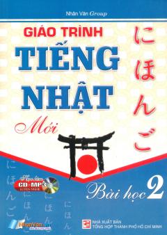 Giáo Trình Tiếng Nhật Mới - Bài học 2 (Kèm 1 CD)