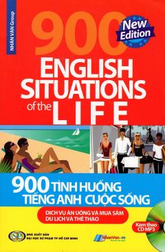 900 Tình Huống Tiếng Anh Cuộc Sống (Kèm Theo CD)