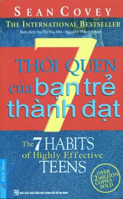 7 Thói Quen Của Bạn Trẻ Thành Đạt (Tái bản 2017)