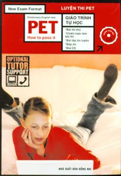 Luyện Thi Pet - Preliminary English Test Pet How To Pass It (Dùng Kèm 1 Đĩa CD)
