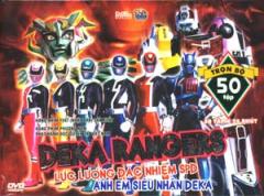 Deka Rangers - Lực Lượng Đặc Nhiệm SPD Anh Em Siêu Nhân Deka (Trọn Bộ 50 Tập/ Hộp 13 Đĩa DVD)