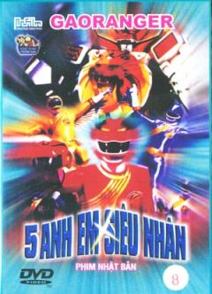 Gaoranger 5 Anh Em Siêu Nhân - Đĩa 8 (DVD - Phim Hoạt Hình Nhật Bản)