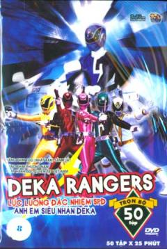 Deka Rangers - Lực Lượng Đặc Nhiệm SPD Anh Em Siêu Nhân Deka (Đĩa 8 - DVD)