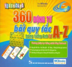Flashcard 360 Động Từ Bất Quy Tắc Trong Tiếng Anh Từ A - Z