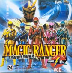 Magic Ranger - Chiến Binh Siêu Nhân (Đĩa 24 - VCD)