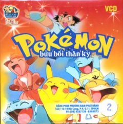 Pokémon Bửu Bối Thần Kỳ - Phim Hoạt Hình Nhật Bản - Phần 1 (Tập 2 - VCD)
