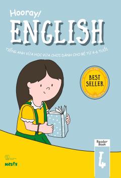 Hooray! English - Tiếng Anh Vừa Học Vừa Chơi Dành Cho Bé Từ 4-6 Tuổi (Reader Book 4)
