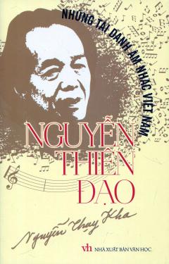 Những Tài Danh Âm Nhạc Việt Nam - Nguyễn Thiên Đạo