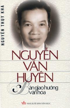 Nguyễn Văn Huyên - Bản Giao Hưởng Văn Hóa