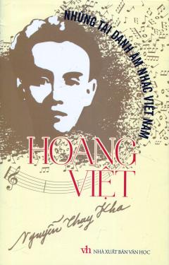 Những Tài Danh Âm Nhạc Việt Nam - Hoàng Việt