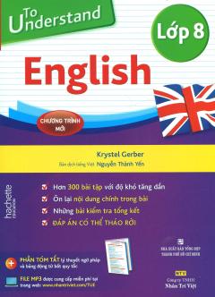 To Understand English - Lớp 8 (Kèm 1 CD)
