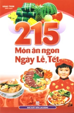 215 Món Ăn Ngon Ngày Lễ, Tết