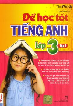Để Học Tốt Tiếng Anh Lớp 3 - Tập 1