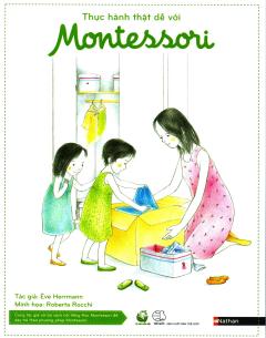 Thực Hành Thật Dễ Với Montessori (Hộp 8 Cuốn)