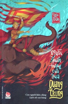 Người Quản Tượng Của Vua Quang Trung