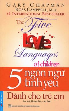 5 Ngôn Ngữ Tình Yêu - Dành Cho Trẻ Em (Tái Bản 2016)