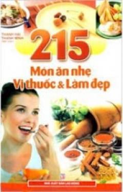 215 Món Ăn Nhẹ Vị Thuốc Và Làm Đẹp