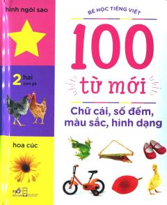 100 Từ Mới - Chữ Cái, Số Đếm, Màu Sắc, Hình Dạng