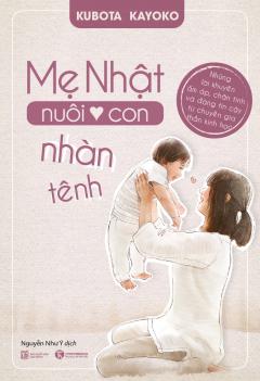 Mẹ Nhật Nuôi Con Nhàn Tênh