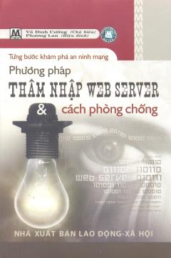 Từng Bước Khám Phá An Ninh Mạng - Phương Pháp Thâm Nhập Web Server Và Cách Phòng Chống