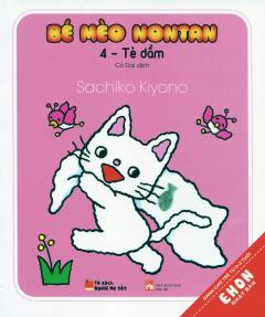 Ehon Nhật Bản - Bé Mèo Nontan - Tập 4: Tè Dầm