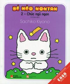 Ehon Nhật Bản - Bé Mèo Nontan - Tập 2: Chúc Ngủ Ngon
