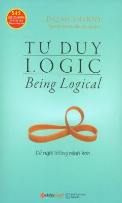 Tư Duy Logic (Tái Bản 2017)