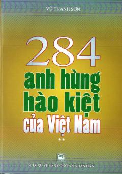 284 Anh Hùng Hào Kiệt Của Việt Nam (Tập 2)