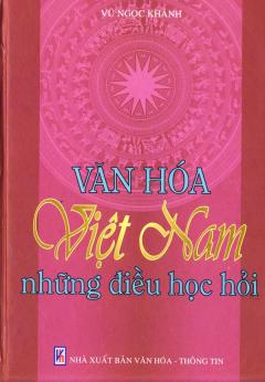Văn Hoá Việt Nam Những Điều Học Hỏi
