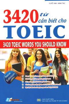 3420 Từ Cần Biết Cho TOEIC