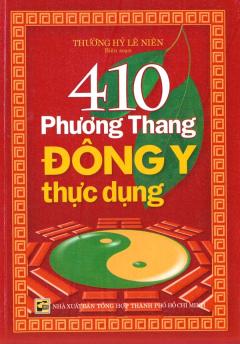 410 Phương Thang Đông Y Thực Dụng